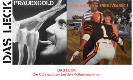 CDs von DAS LECK jetzt exclusiv bei den Kulturmaschinen