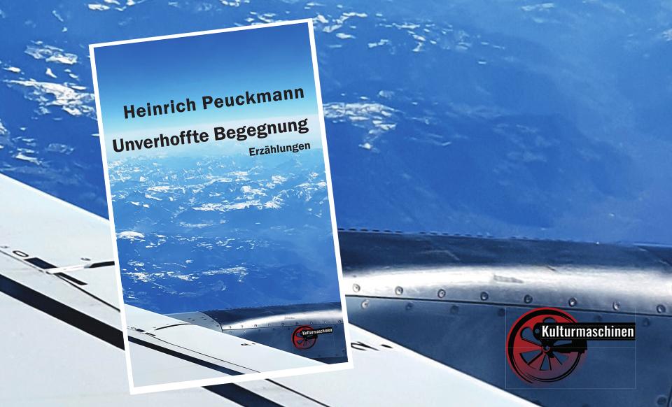Neue Erzählungen von Heinrich Peuckmann